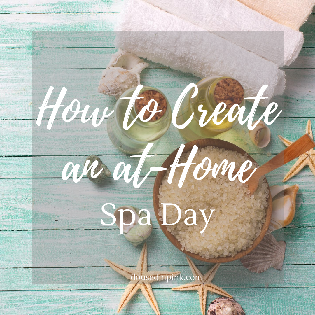 how to create an at-home spa day