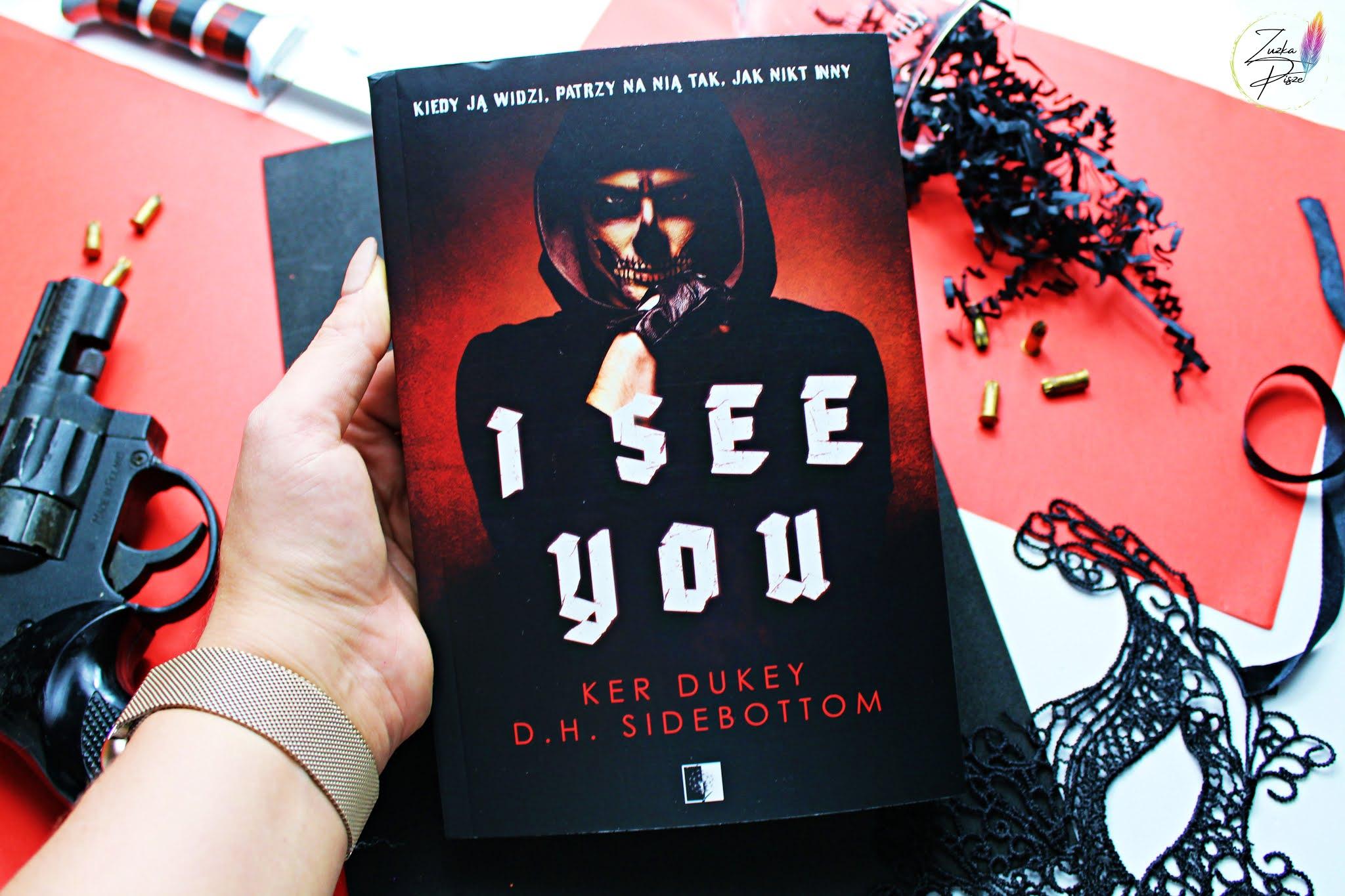 "Ker Dukey & D. H. Sidebottom ""I see you"" - recenzja patronacka"
