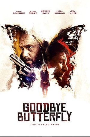 Goodbye Butterfly Movie Review