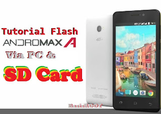 Tutorial Flash Andromax A Via PC & Via SD Card