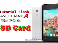 Cara Flash Andromax A (A16C3H) Via PC dan Via SD Card