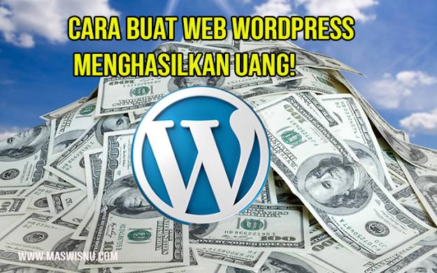 Langkah-langkah membangun website wordpress agar menghasilakn duit