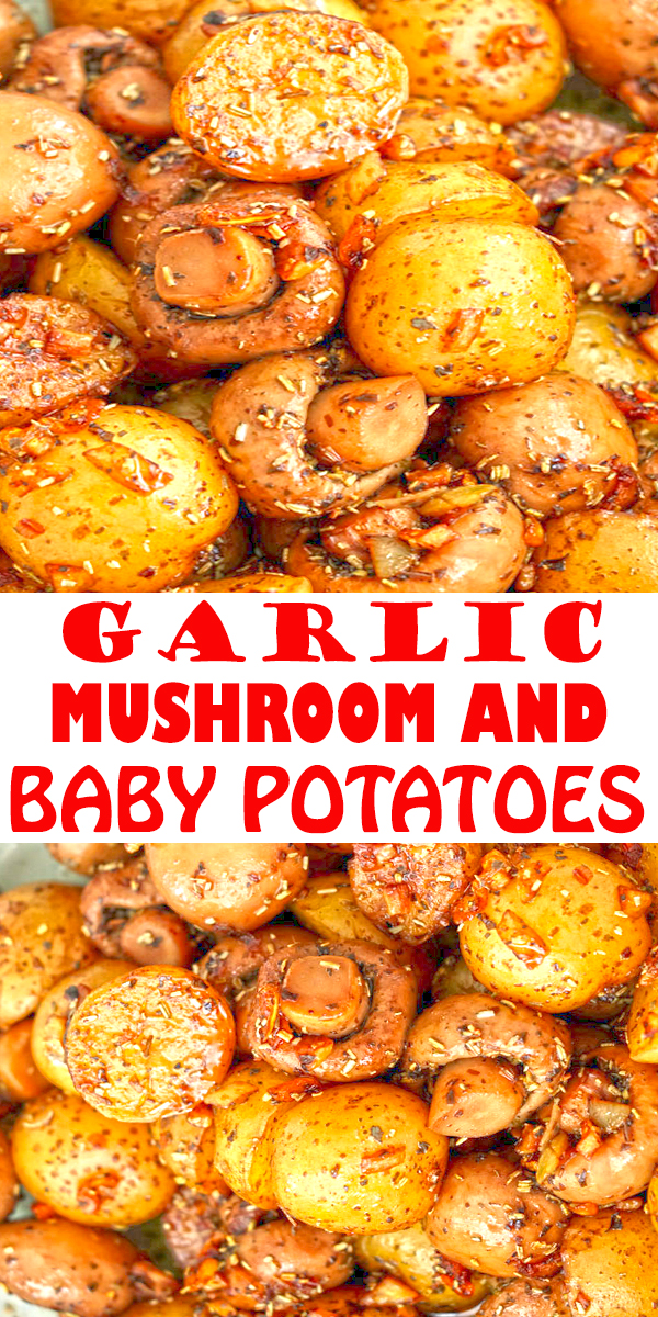 Garlic Mushroom and Baby Potatoes Recipe | A buttery dish of pan-roasted Garlic Mushroom and Baby Potatoes with herbs. So simple and very easy to make with elegant results that make for a delicious side or appetizer. #mushroom #potatoes #dinner #maindish #dinnerrecipe