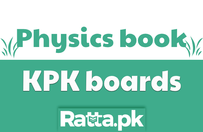 1st Year Physics Text Book KPK Board pdf Download - 11th Physics
