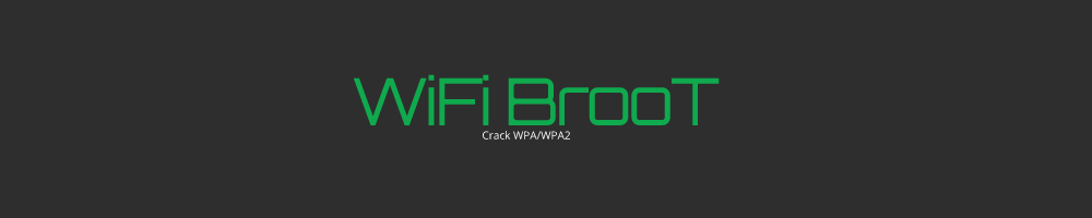 WiFiBroot - A WiFi Pentest Cracking Tool For WPA/WPA2 (Handshake