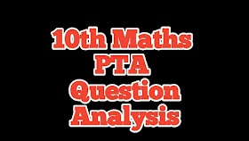 10th MATHS PTA MODEL QUESTIONS ANALYSIS