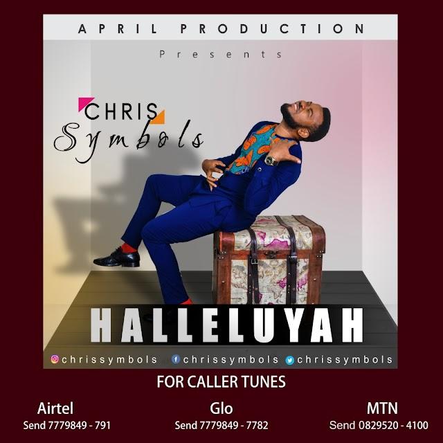 NEW MUSIC : CHRIS SYMBOLS – HALLELUYAH | @chrissymbols