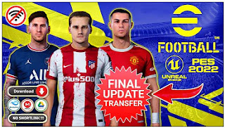 Download eFootball PES 2022 PPSSPP Mobile Final Transfer Best Graphics Full HD & New Update Jersey Season 2021/22 by ngopigames