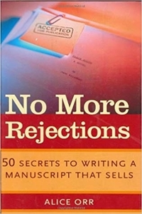 No More Rejections by Alice Orr