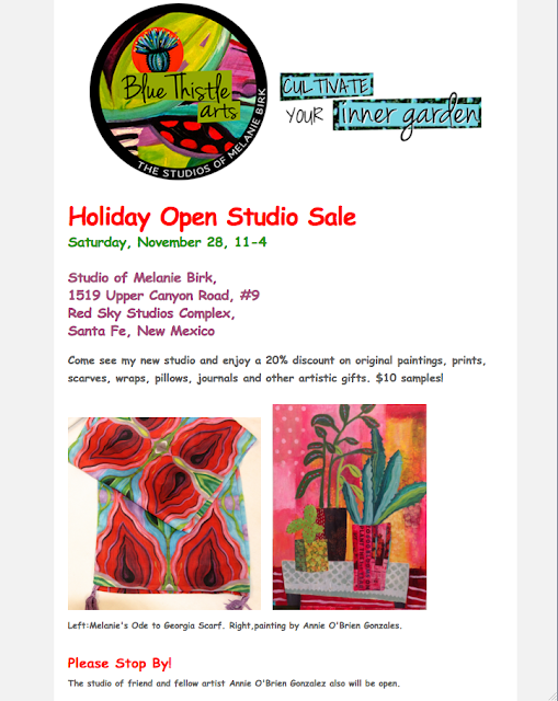 Blue Thistle Arts Holiday Open Studio Sale- -November 28th-YOU'RE INVITED with Santa Fe Artist Melanie Birk