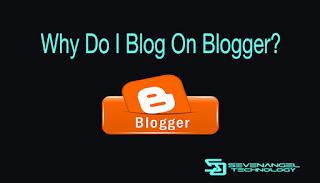 Mengapa Saya Blog Di Blogger?
