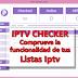Iptv Checker: Verifica si tus listas M3U Aún funcionan