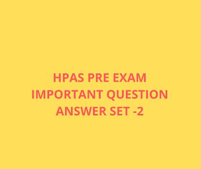 HPAS PRE Exam Important Question Answer Set-2