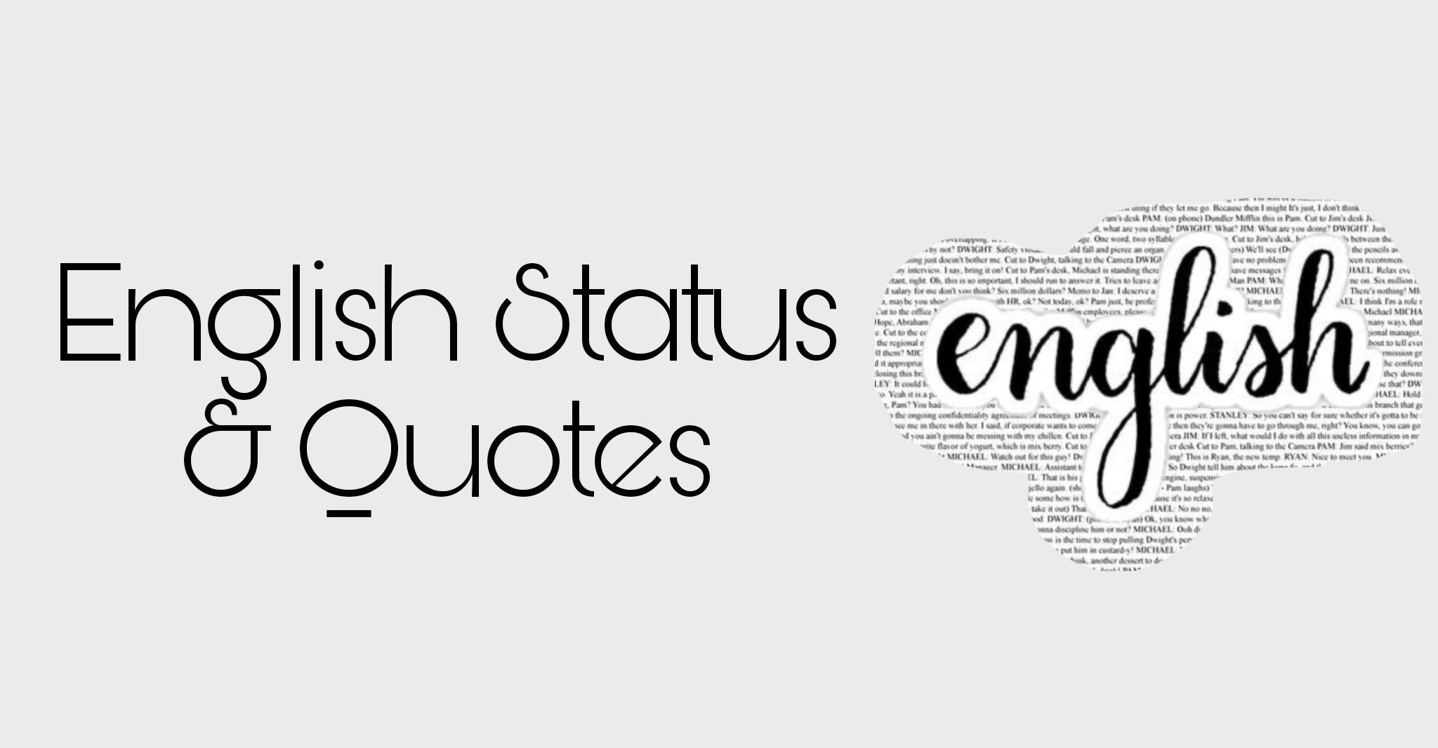 Angreji Status, English Status, English Quotes