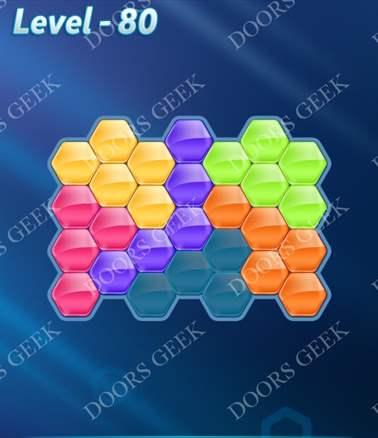Block! Hexa Puzzle [6 Mania] Level 80 Solution, Cheats, Walkthrough for android, iphone, ipad, ipod