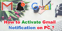 How to Activate Gmail/Email Notification on PC?