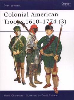 Colonial American Troops 1610–1774 (3)
