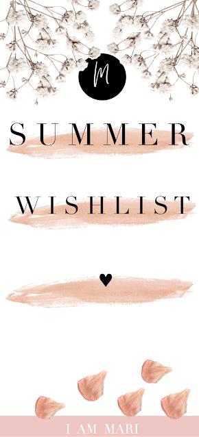 Summer Wish List