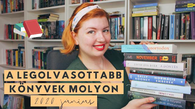 A LEGOLVASOTTABB KÖNYVEK MOLYON 📚 Első benyomások, újdonságok, könyvajánló (2020 június) youtube videó, booktube, magyar booktuber, könyves videó, könyves kedvcsináló, könyvajánló, moly.hu