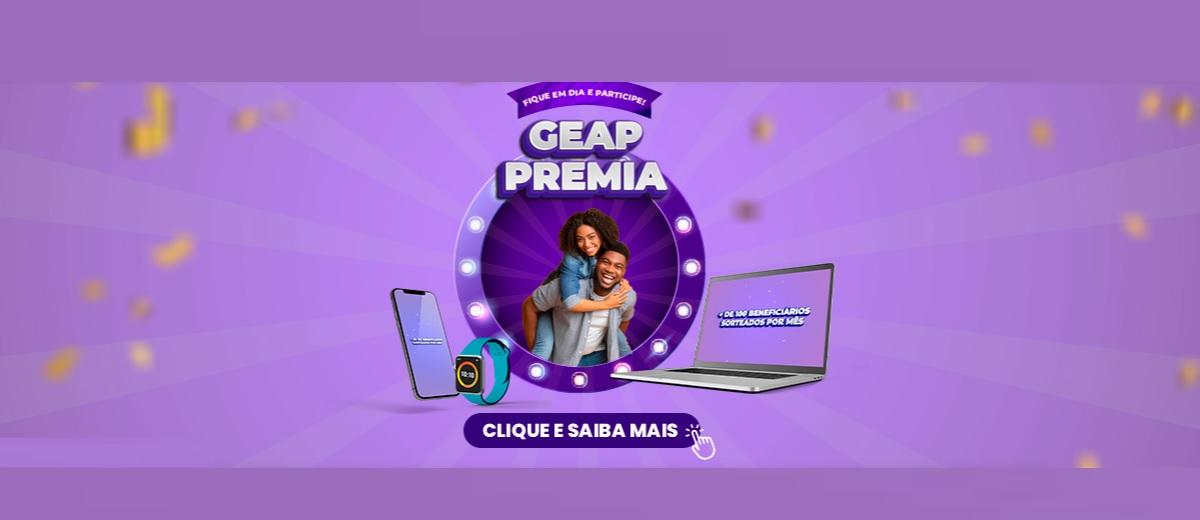 Promoção GEAP Premia 2021 Concorra Prêmios - Geap Saúde