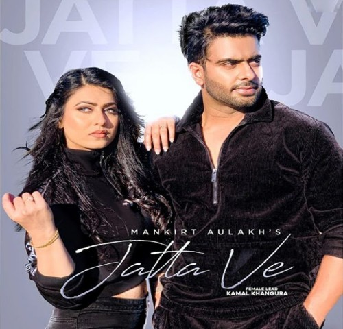 Jatta Ve Lyrics - Mankirt Aulakh