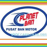 Informasi Terbaru Loker PLANET BAN PT. Surganya Motor Indonesia (30Thn)