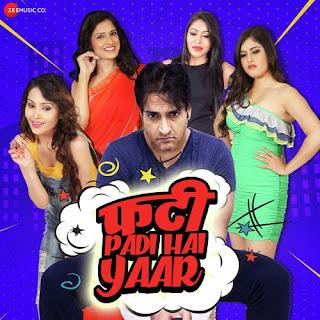 Phatti Padi Hai Yaar! (2019)