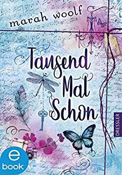 Neuerscheinungen im September 2019 #2 - TausendMalSchon von Marah Woolf