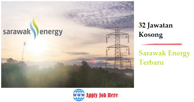 32 Jawatan Kosong Sarawak Energy Terbaru Db Job Asia Terbaru Jawatan Dibuka