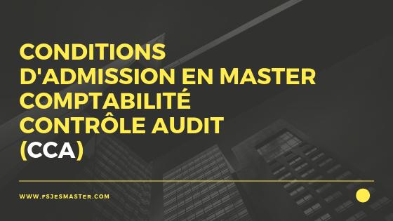 Conditions d'admission en Master Comptabilité Contrôle Audit (CCA)
