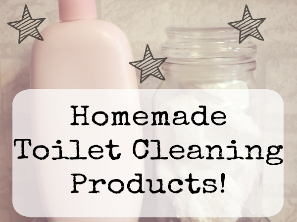 Homemade Toilet Cleaning Products!