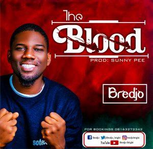 DOWNLOAD MP3: Bredjo - The Blood [Audio + Lyrics + Video]