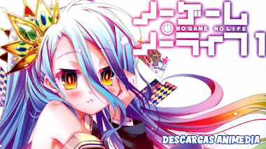 No Game No Life 12/12 + Especiales Audio: Japones Sub: Español Servidor: MediaFire
