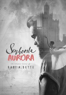 [Lançamento] Senhorita Aurora | Babi A. Sette