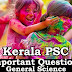 Kerala PSC - Important and Expected General Science Questions - 54