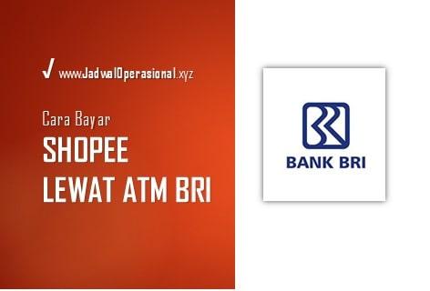 Cara Bayar Shopee Lewat ATM BRI