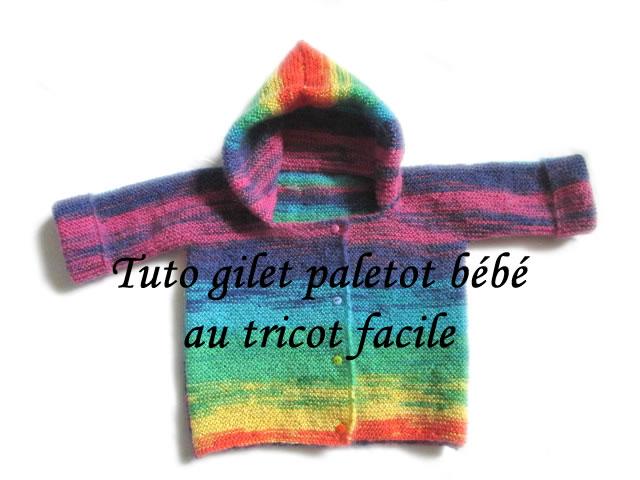 les tutos de fadinou tuto gilet paletot a capuche pour bebe au tricot facile. Black Bedroom Furniture Sets. Home Design Ideas
