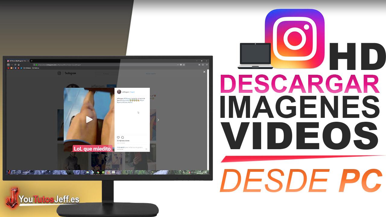 Como Descargar Imagenes y Videos de Instagram desde PC SIN PROGRAMAS - Facil y Rapido