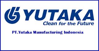 Loker Terbaru PT.Yutaka Manufacturing Indonesia