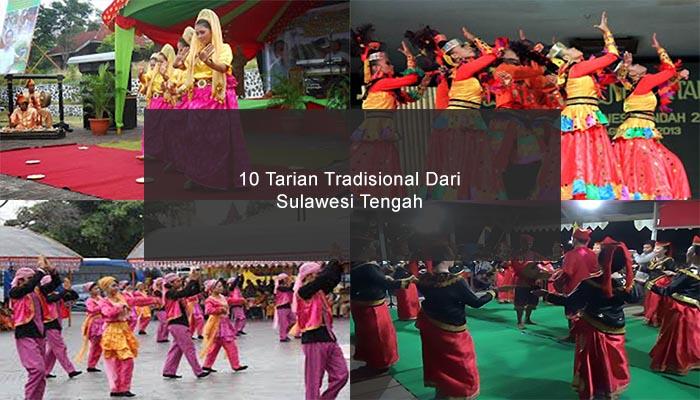 Inilah 10 Tarian Tradisional Dari Sulawesi Tengah Dan Penjelasannya