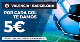 Paston Promoción 5 euros gol Liga Santander: Valencia vs Barcelona 26 noviembre
