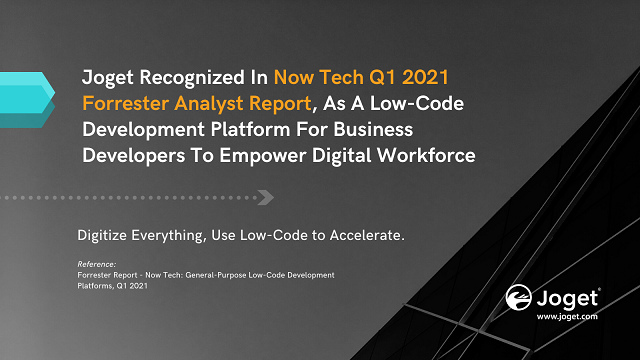 Joget Recognized in Now Tech Q1 2021 Analyst Report