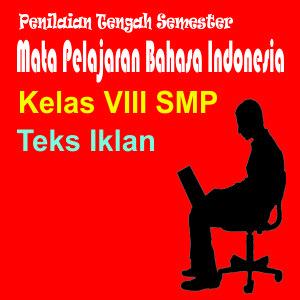 Penilaian Harian Bahasa Indonesia Materi Teks Iklan