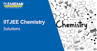 IIT JEE Chemistry Solutions