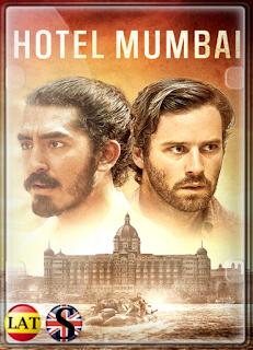 Atentado en el Hotel Mumbai (2018) FULL HD 1080P LATINO/INGLES
