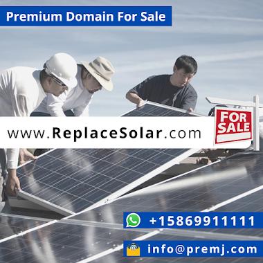ReplaceSolar.com Premium Domain For Sale