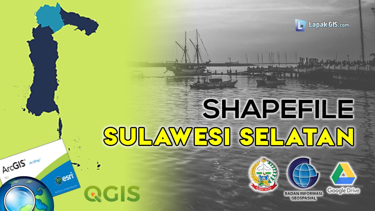 Shapefile Provinsi Sulawesi Selatan Terbaru
