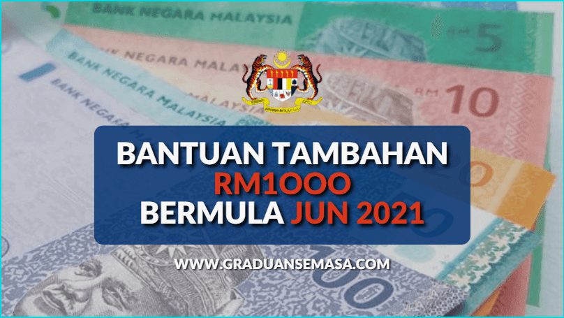 Bantuan Tambahan RM1000