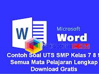 Contoh Soal UTS SMP Kelas 7 8 9 Semua Mata Pelajaran Lengkap Download Gratis