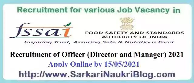 FSSAI Director Manager Vacancy Recruitment 2021
